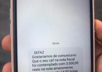 SEFAZ ALERTA PARA GOLPE EM NOME DA CAMPANHA NOTA FISCAL AMAZONENSE