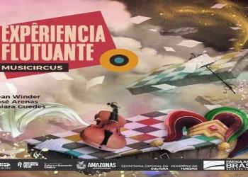 """Intercâmbio Cultural: artistas levam """"Experiência Flutuante – MusiCircus"""" ao município de Presidente Figueiredo"""