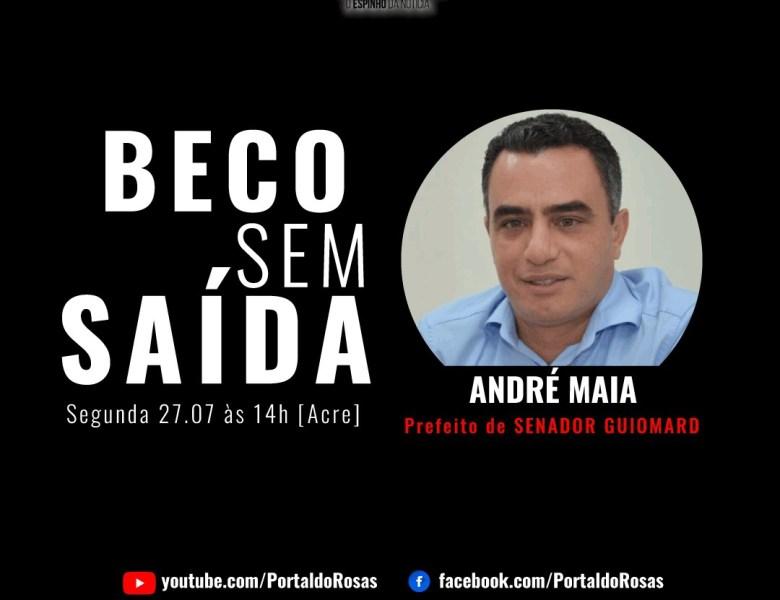 Beco sem Saída: Prefeito André Maia diz que lhe roubaram um ano de mandato