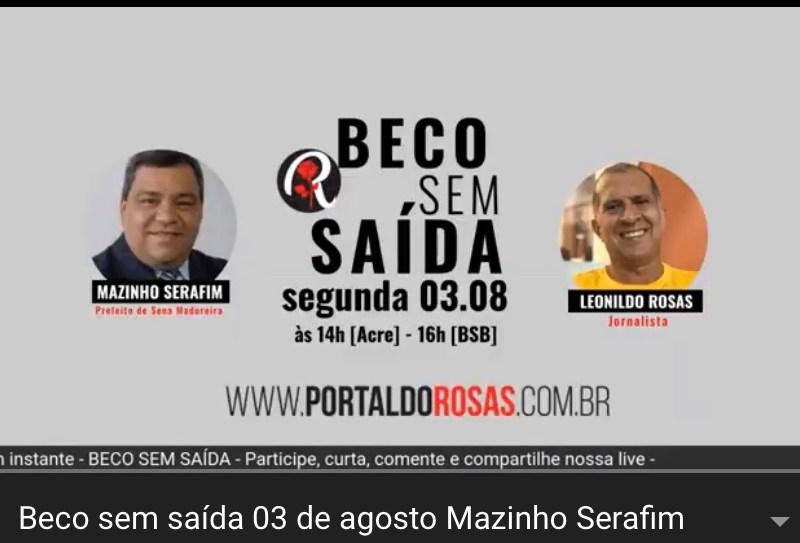 Mazinho Serafim diz que seus adversários têm que que fazer campanha para sair do ostracismo