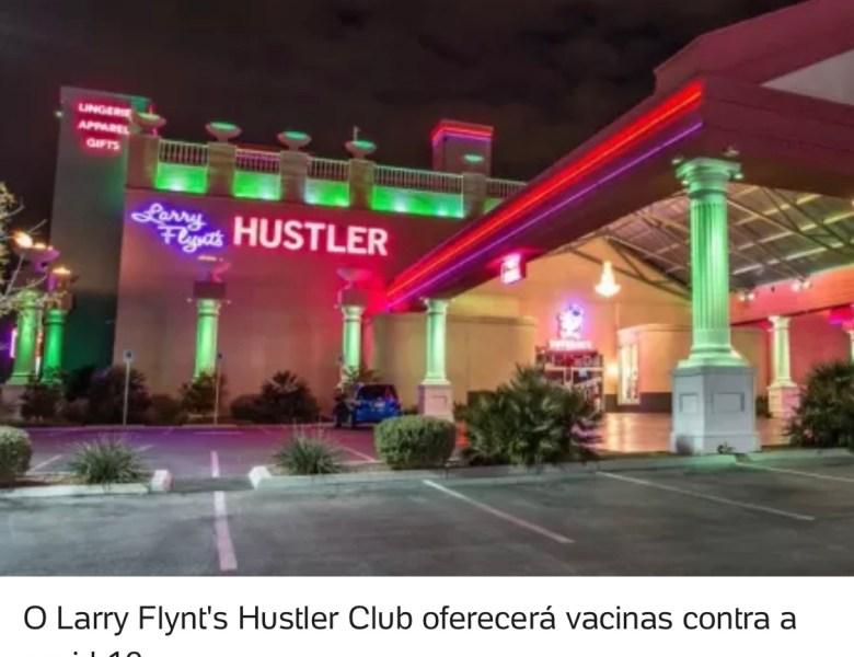 Casa de striptease vira local de vacinação e dará benefícios a vacinados