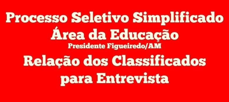 SEMAD Figueiredo divulga lista com classificados para entrevista PSS/SEMED