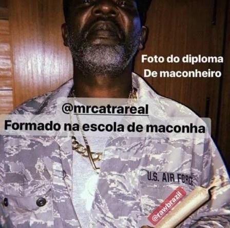MR. CATRA APAGA POST POLÊMICO COM BASEADO NA MÃO: 'FORMADO NA ESCOLA DA MACONHA'