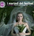 Martedì del festival, dodicesima edizione, seconda parte. 10 aprile - 29 maggio 2012