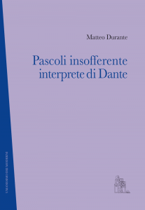 MATTEO_DURANTE_Pascoli_insofferente_inte