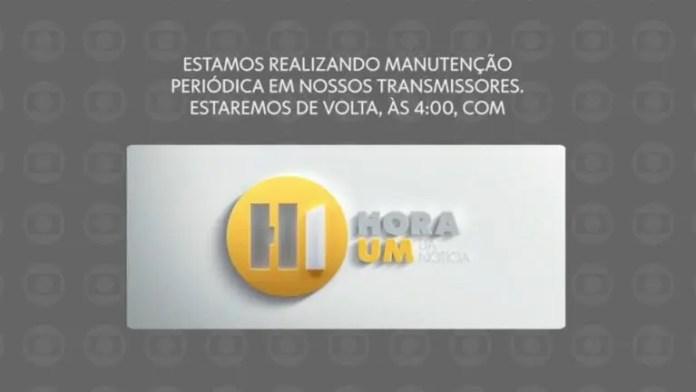 Após cortar o sinal, Rede Globo notifica que a programação só retorna quatro horas da manhã (Reprodução: TV Globo)