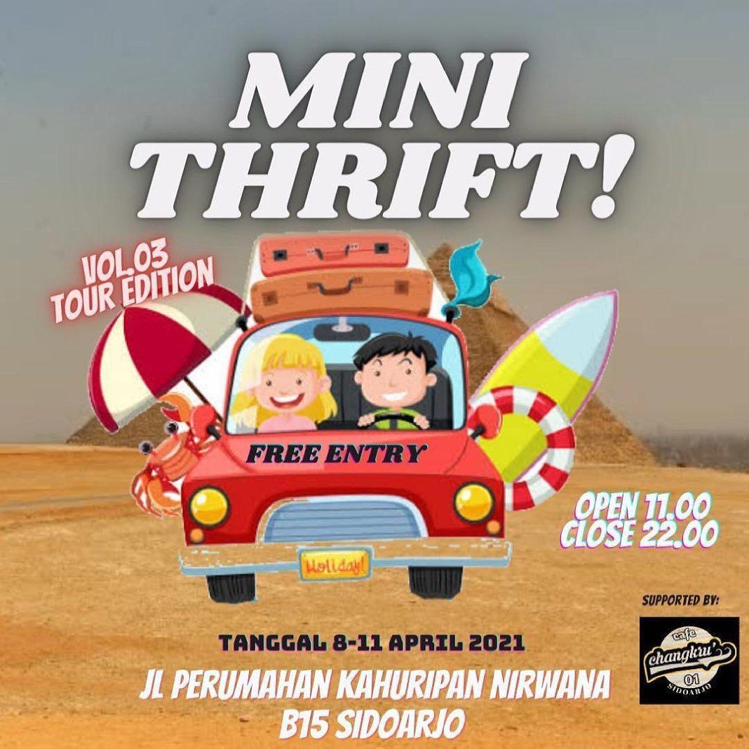 """MINI THRIFT TOUR EDITION VOL.03"" PANGGILAN PELAN untuk KALIAN SEMUA TANGGAL 08 – 11 APRIL 2021…"