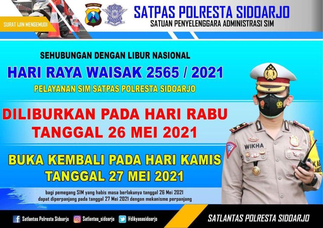 Sidoarjo, Rabu 26 mei 2021,, Pelayanan SIM satpas polresta Sidoarjo Libur pada hari rabu 26 mei…