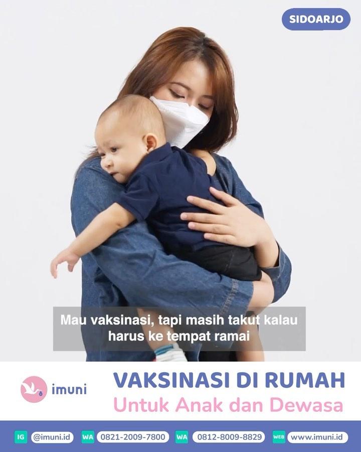 KINI MELAYANI SELURUH SIDOARJO! •⠀ Vaksinasi di Rumah untuk Anak serta Dewasa bersama imuni @imu…