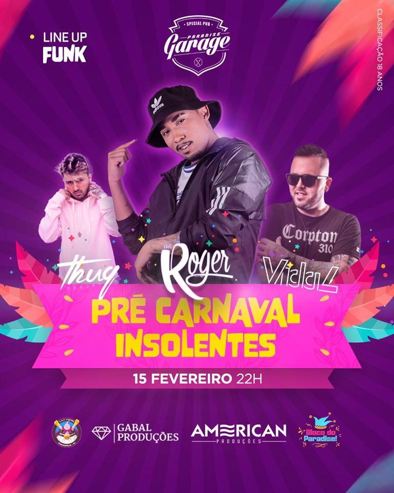 Pré-Carnaval Insolentes