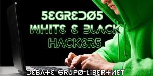 Segredos White & Black Hackers