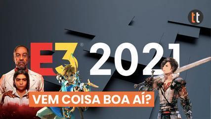 O que esperar da E3 2021?
