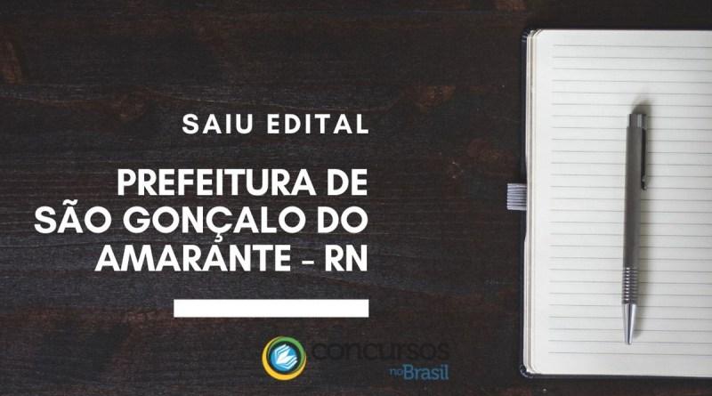 Concurso Prefeitura de São Gonçalo do Amarante   RN é retomado