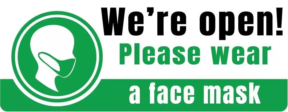 We're Open - Please Wear a Mask Sign