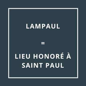 Lampaul = Lieu honoré à Saint-Paul