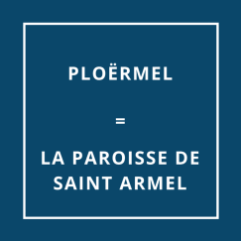 Ploërmel = La paroisse Saint-Armel
