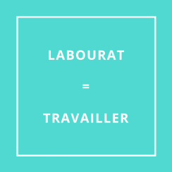 Traduction bretonne : LABOURAT = TRAVAILLER