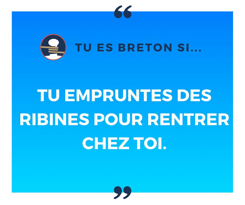 Tu es breton si tu empruntes des ribines pour rentrer chez toi