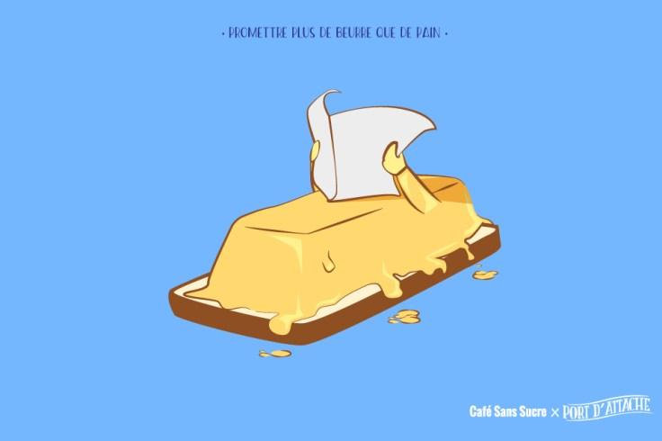 Une bonne tartine pain-beurre.