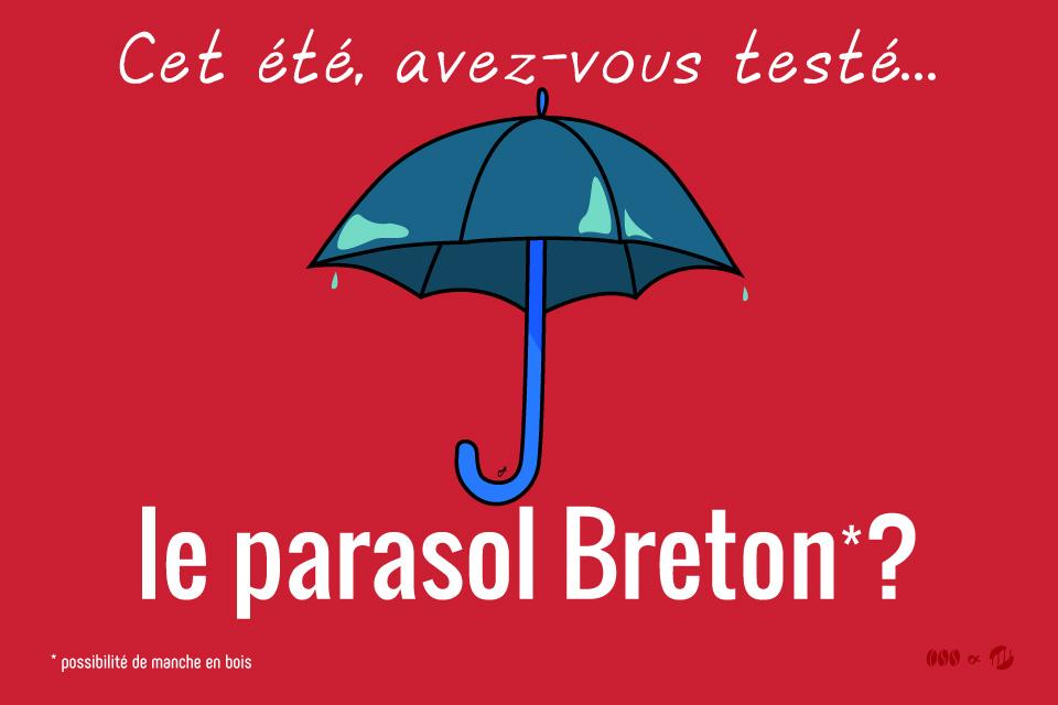 Le Parasol Breton - Clichés