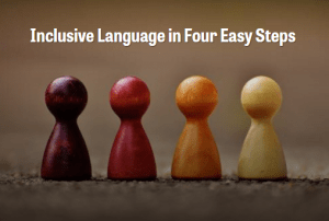 Inclusive Language in Four East Steps image with four differently colored pegs that resemble a head and torso.