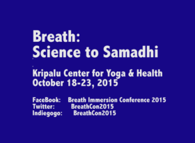 Breath Immersion Conference 2015: From Science to Samadhi
