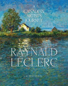 Raynald Leclerc - A Canadian Artist's Journey