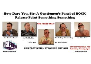 How Dare You, Sir: A Gentlemen's Panel of Rock Release Point Something Something