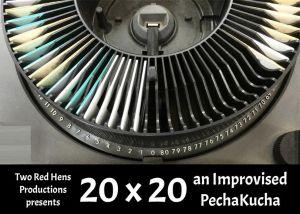 20x20 an Improvised PechaKucha