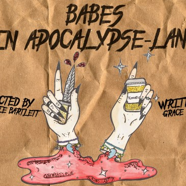 BABES IN APOCALYPSE-LAND – PF18 Interview!