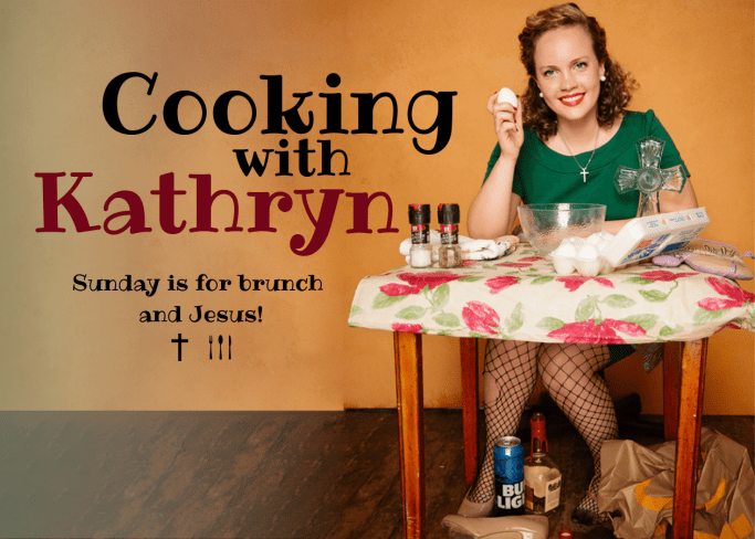 Cooking With Kathryn