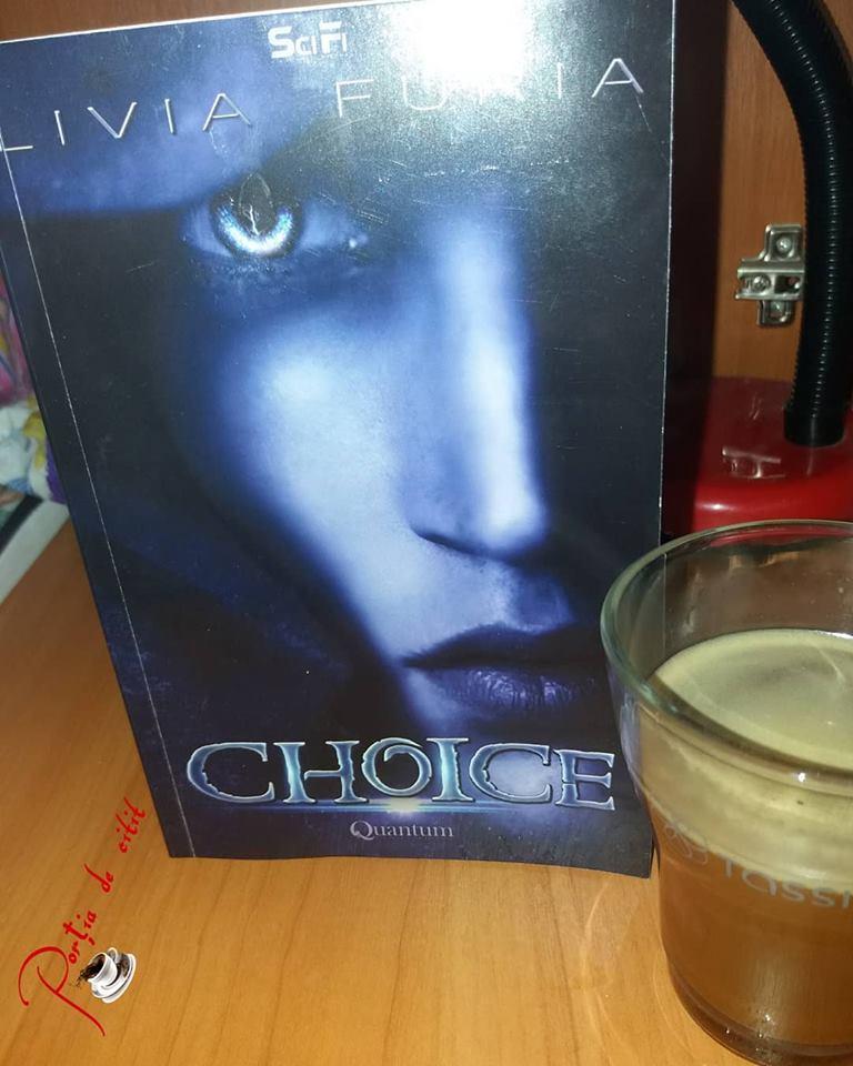 Choice - Livia Furia - Recenzie