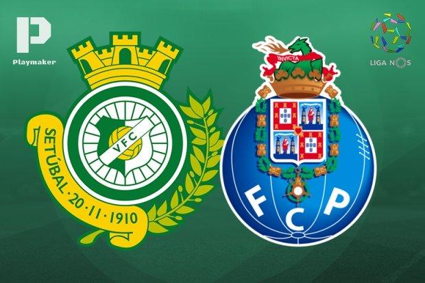 Vitória Setúbal - FC Porto