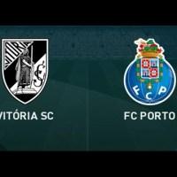 Ver o Vitória de Guimarães - FC Porto em directo Livestream [Liga Nos]