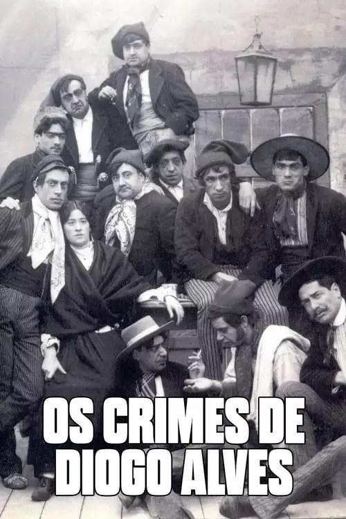 Affiche du film Os crimes de Diogo Alves sortie en 1911