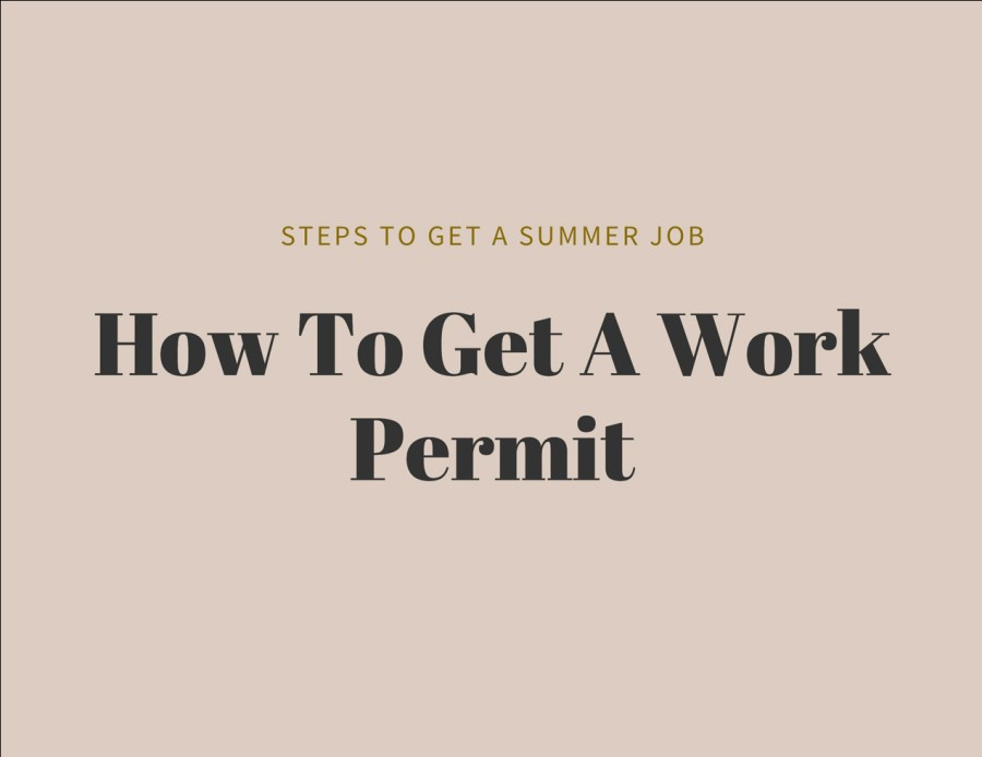 How to Get a Work Permit