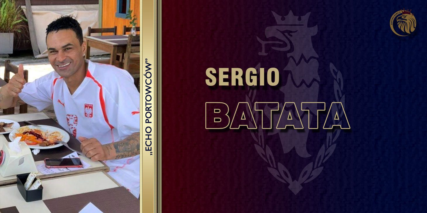 Echo Portowców:  SERGIO BATATA
