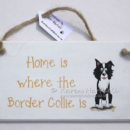 Dog Breed Plaques 'Home is where ...'