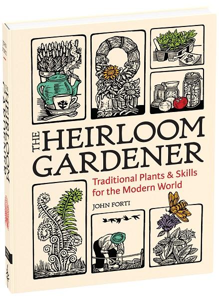 John Forti, the Heirloom Gardener