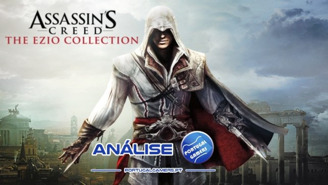 Análise – Assassin's Creed: The Ezio Collection