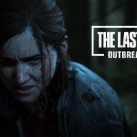 The Last of Us Part II Outbreak