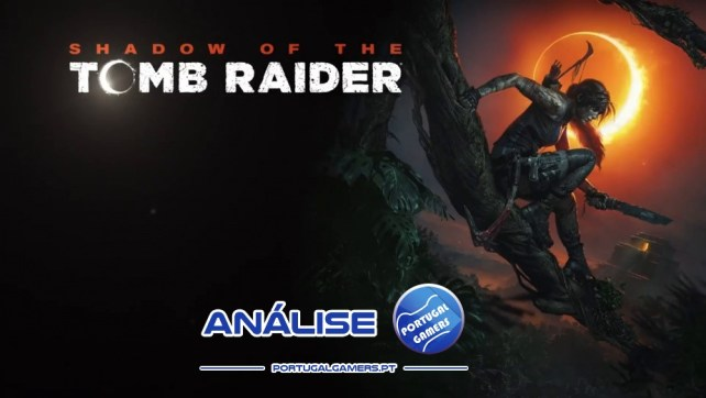 Shadow of the Tomb Raider – Análise