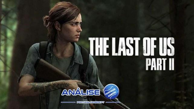 The Last of Us Parte II – Análise