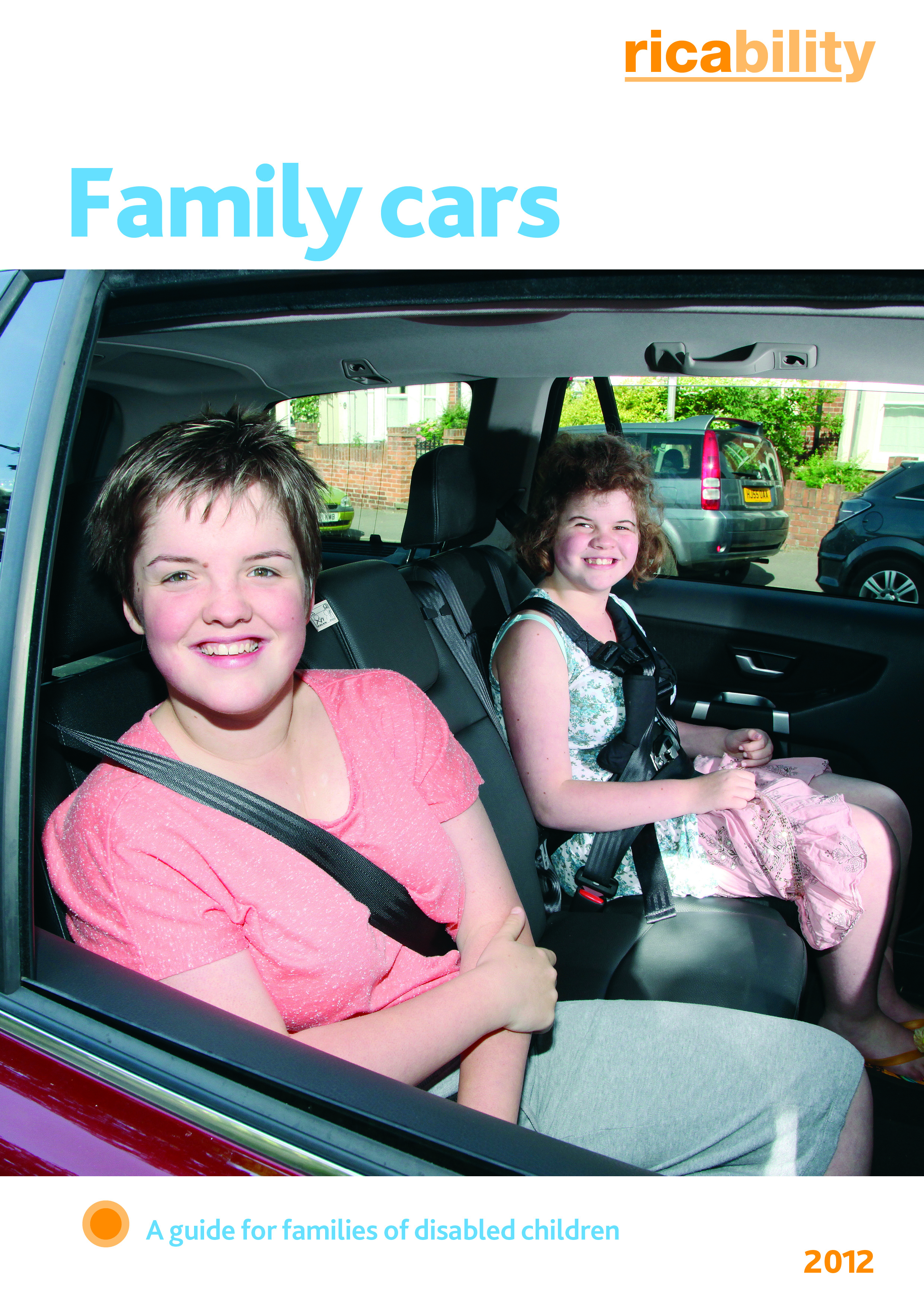 Parents Can Find Out Useful Information In A Free Booklet Family Cars Guide For Families Of Disabled Children Produced By The Consumer Research Charity
