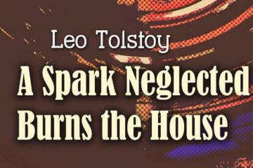 A Spark Neglected Burns the House