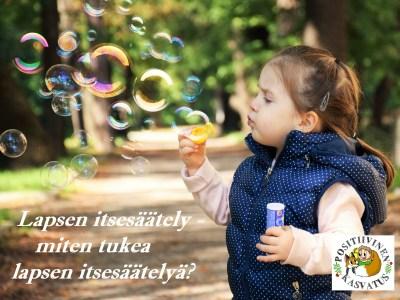 Lapsen itsesäätely – miten tukea lapsen itsesäätelyä?