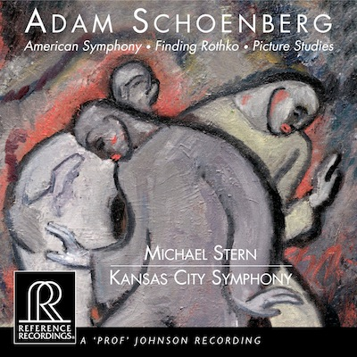 "Adam Schoenberg: ""Finding Rothko"" and Other Orchestral Works"