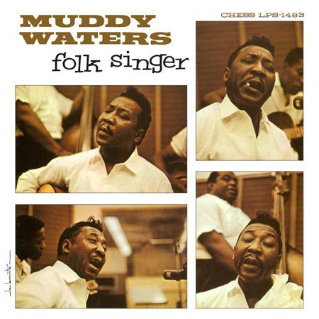 Muddy Waters, Folk Singer, on Analogue Productions LP: It Feels Like Going Home