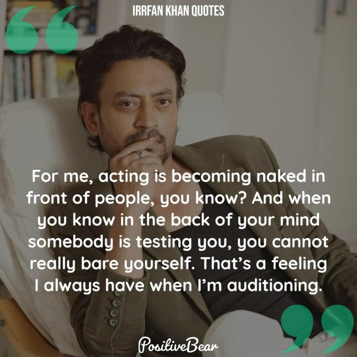 Irrfan Khan Quotes