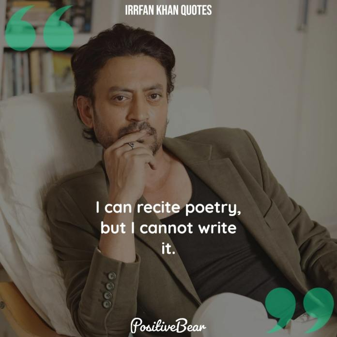 Irrfan Khan Quotes poetry